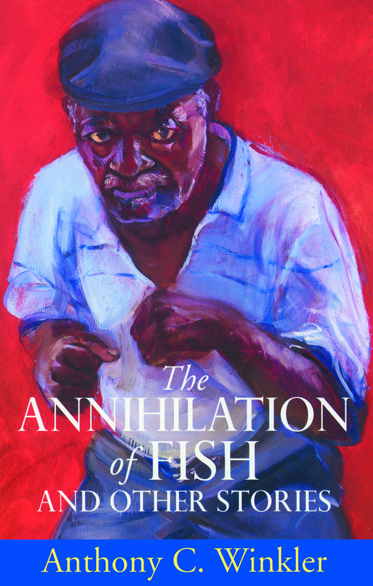 The Annihilation of Fish and Other Stories