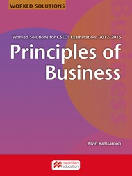 WORKED SOLUTIONS FOR CSEC® EXAMINATIONS 2012−2016 Principles of Business