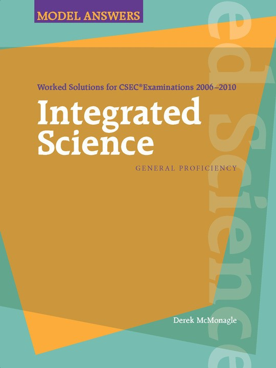 Worked Solutions for CSEC® Examinations 2006-2010: Integrated Science