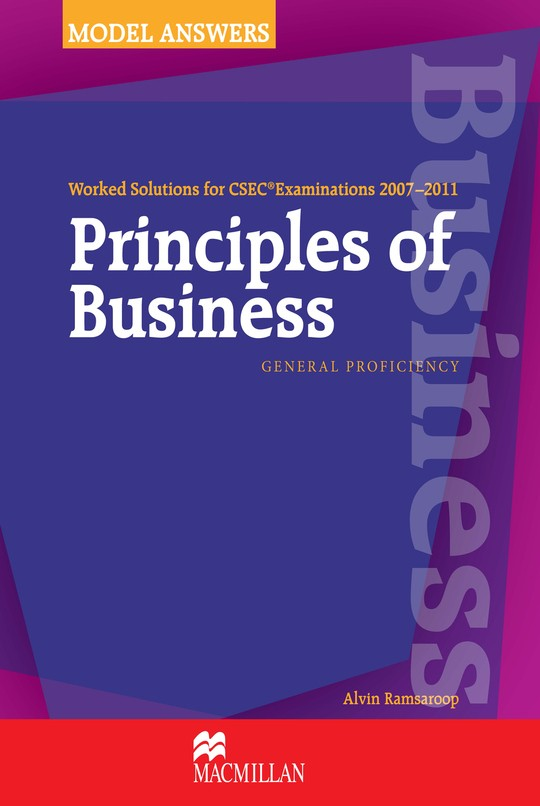 Worked Solutions for CSEC® Examinations 2007-2011: Principles of Business