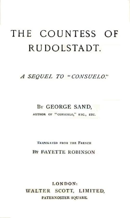 "The Countess of Rudolstadt / A Sequel to ""Consuelo"""