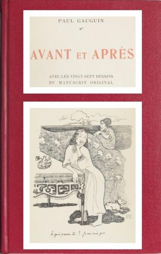 Avant et Après / Avec les vingt-sept dessins du manuscrit original