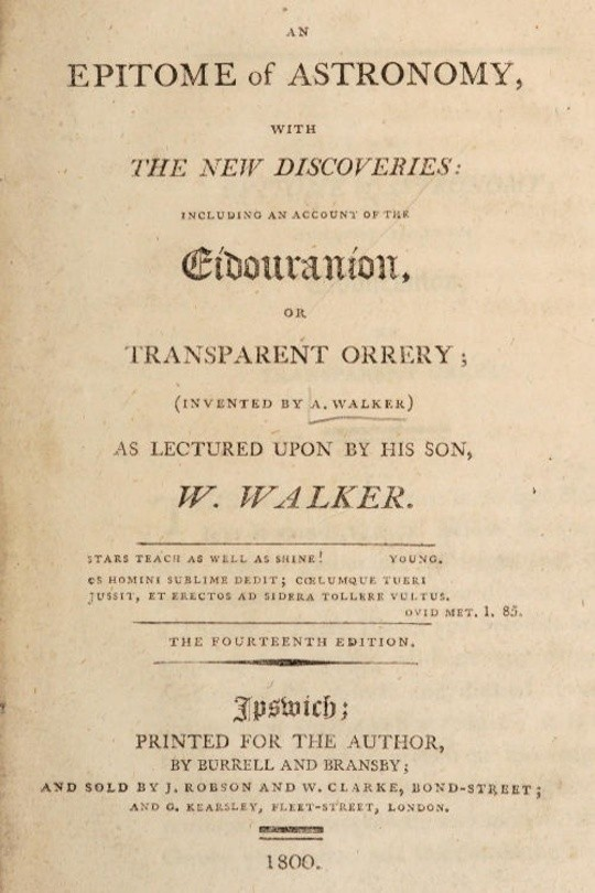An epitome of astronomy, with the new discoveries / including an account of the eidouranion, or transparent orrery