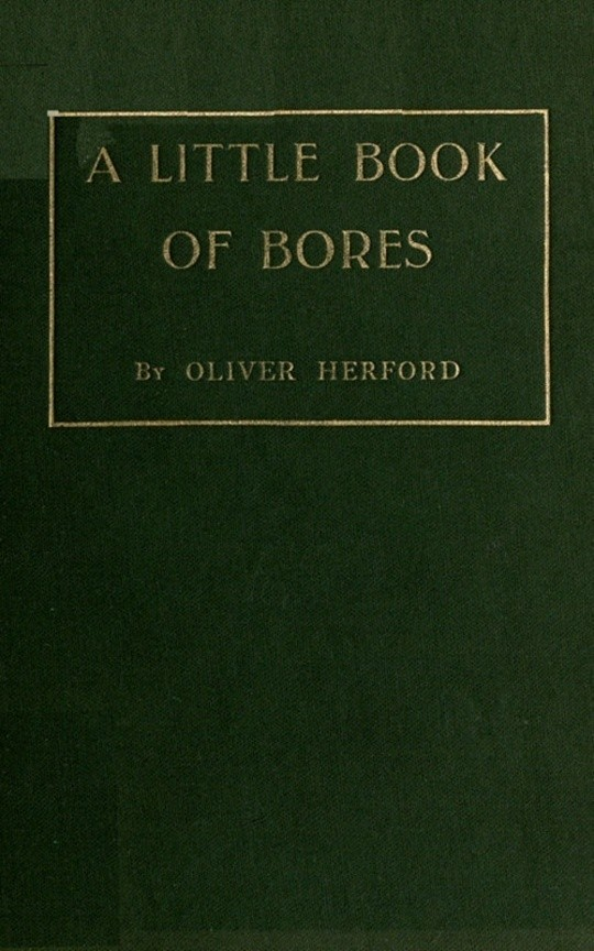 A Little Book of Bores