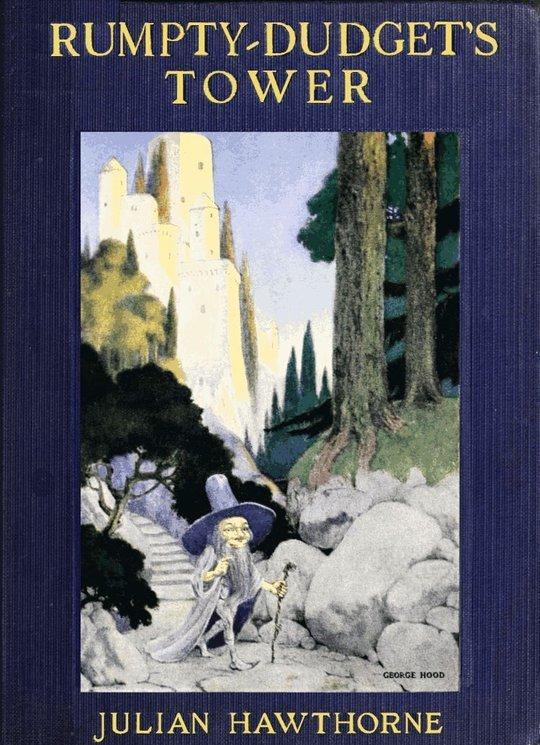 Rumpty-Dudget's Tower / A Fairy Tale