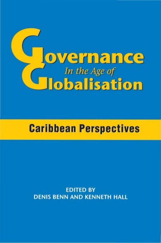 Governance in the Age of Globalisation: Caribbean Perspectives