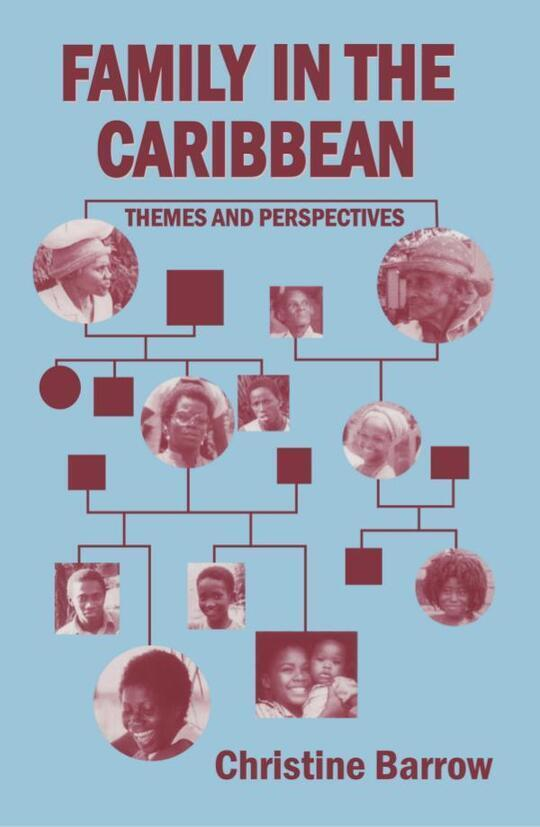 Family in the Caribbean: Themes and Perspectives