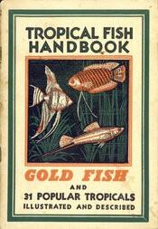 Tropical Fish Handbook / Tenth Edition, 1953