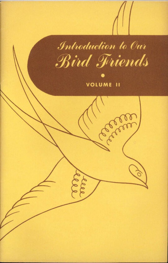 Introduction to Our Bird Friends, Volume 2