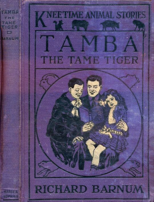Tamba, the Tame Tiger His Many Adventures