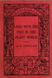 Links With the Past in the Plant World