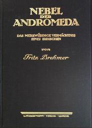 Nebel der Andromeda / Das merkwürdige Vermächtnis eines Irdischen