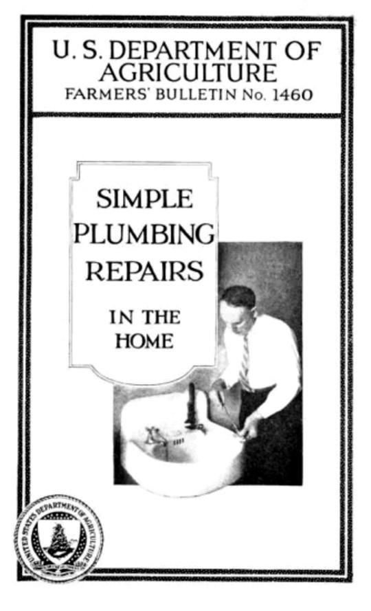 USDA Farmer's Bulletin 1460 / Simple Plumbing Repairs in the Home