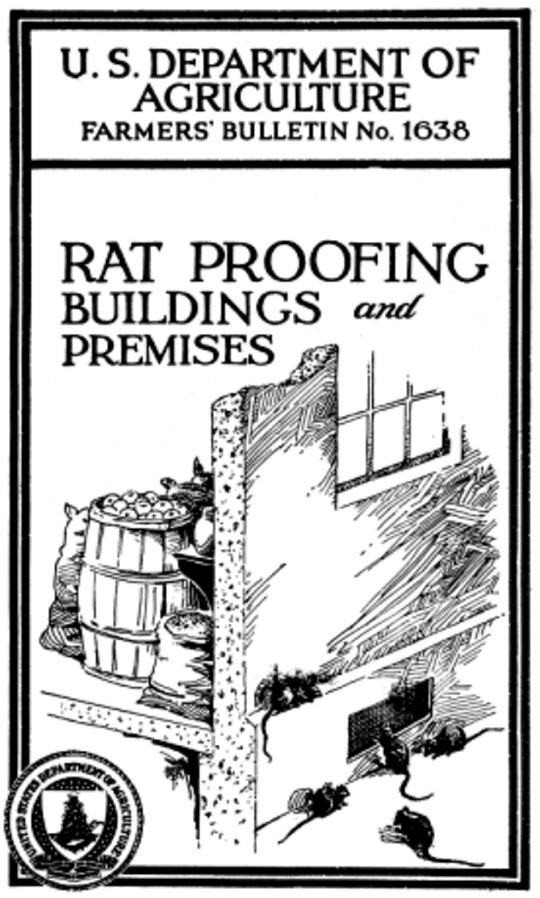USDA Farmers' Bulletin No. 1638 / Rat Proofing Buildings and Premises