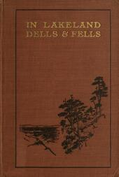 In Lakeland Dells and Fells