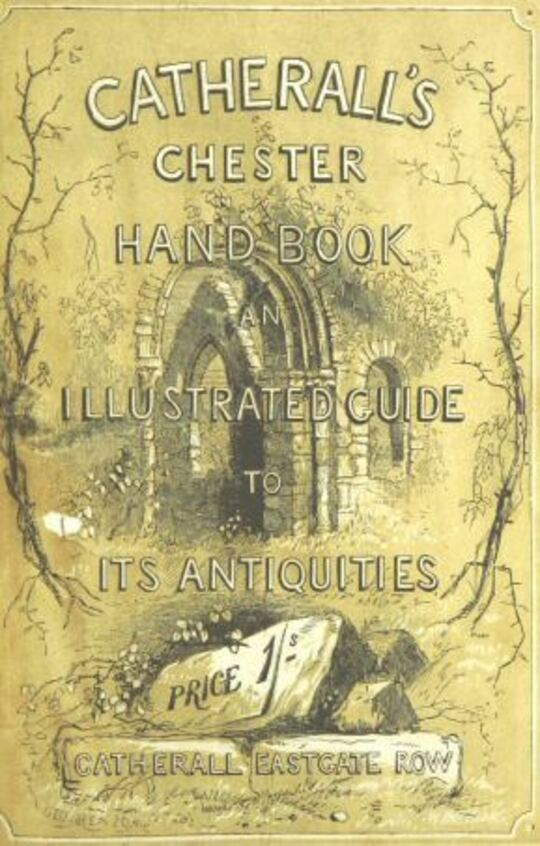 The Stranger's Handbook to Chester [1856]