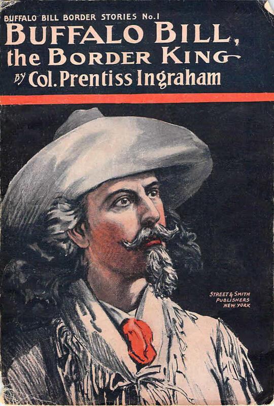 Buffalo Bill, the Border King / Redskin and Cowboy