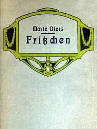 Fritzchen / Die Geschichte einer Einsamen