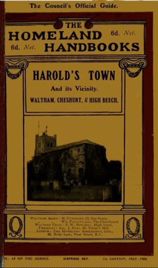 Harold's Town and it's Vicinity Waltham Abbey, Waltham Cross, Cheshunt, and High Beech, Epping Forest