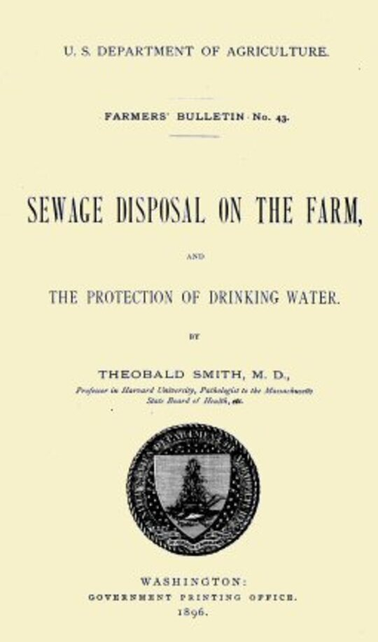 USDA Farmers' Bulletin No. 43 / Sewage Disposal on the Farm, and Protection of Drinking Water