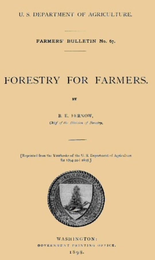 USDA Farmers' Bulletin No. 67 / Forestry For Farmers