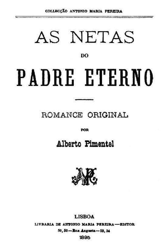 As Netas do Padre Eterno / Romance original