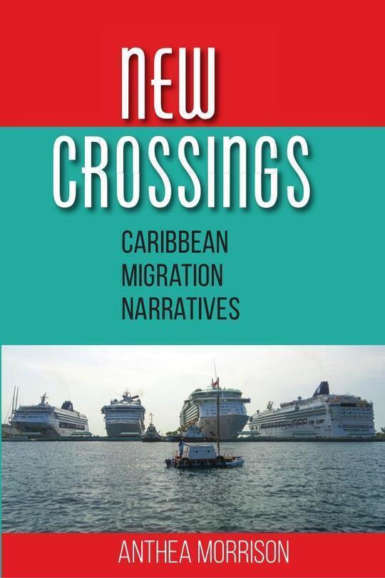 New Crossings: Caribbean Migration Narrative