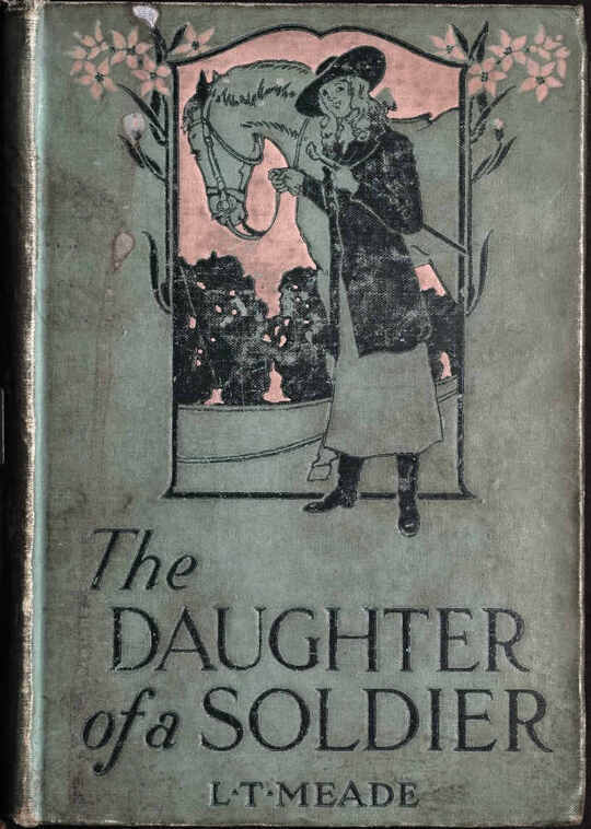 The Daughter of a Soldier / A Colleen of South Ireland