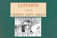 London as seen by Charles Dana Gibson