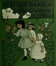 A Story Garden for Little Children