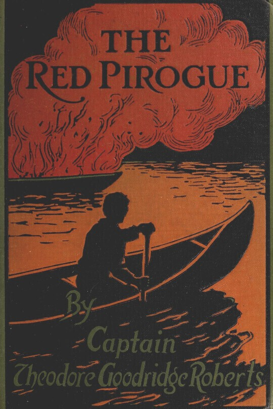 The Red Pirogue A Tale of Adventure in the Canadian Wilds