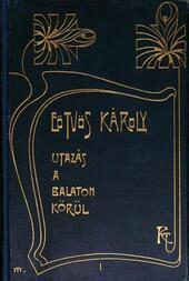 Utazás a Balaton körül (1. kötet)