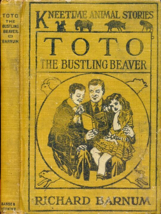 Toto, the Bustling Beaver His Many Adventures
