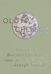 Old Chelsea / A Summer-Day's Stroll