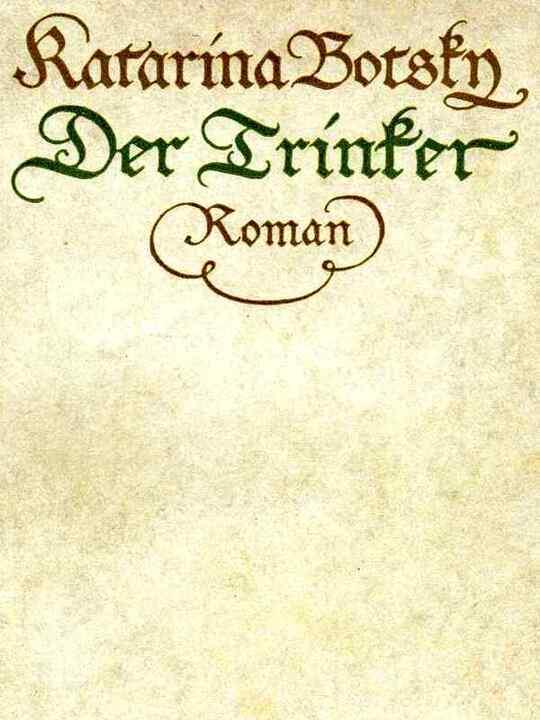 Der Trinker Roman