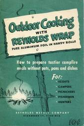 Outdoor Cooking with Reynolds Wrap / How to prepare tastier campfire meals without pots, pans and dishes