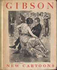Gibson New Cartoons; A book of Charles Dana Gibson's latest drawings