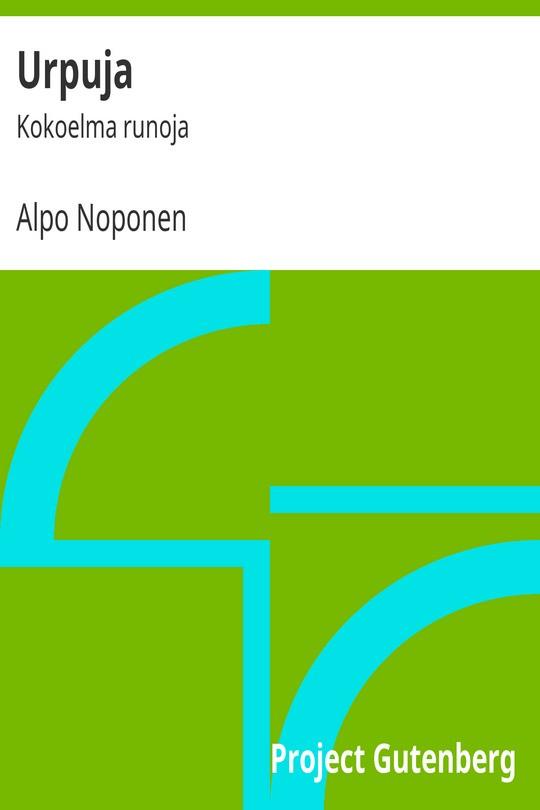 Urpuja / Kokoelma runoja