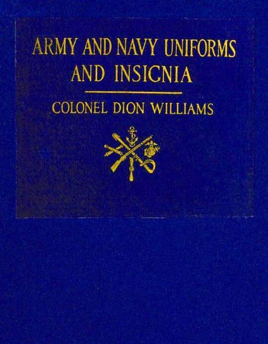 Army and Navy Uniforms and Insignia