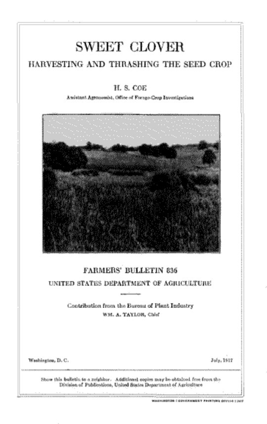 USDA Farmers' Bulletin No. 836 / Sweet Clover: Harvesting and Thrashing the Seed Crop