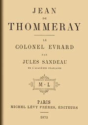 Jean de Thommeray; Le colonel Evrard