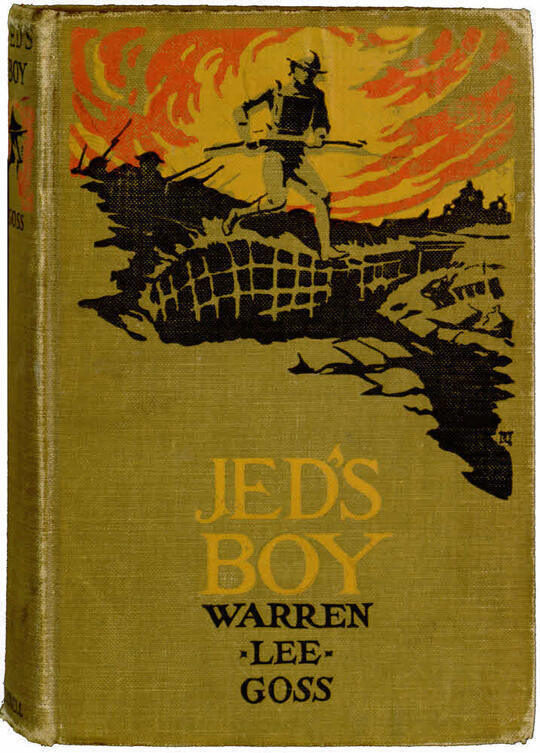 Jed's Boy / A Story of Adventures in the Great World War