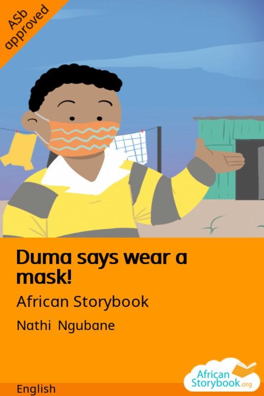 Duma says wear a mask!