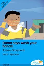 Duma says wash your hands!