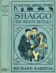 Shaggo, the Mighty Buffalo His Many Adventures