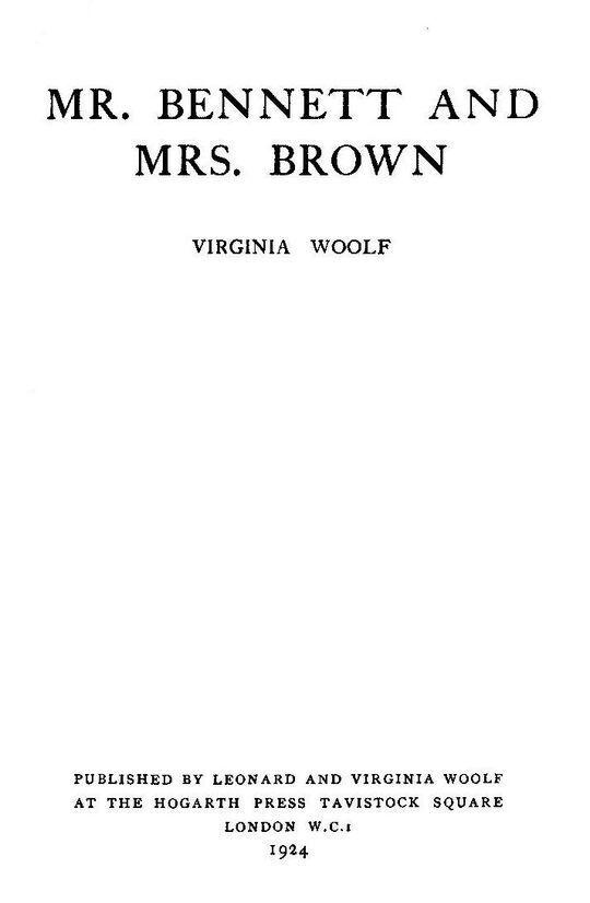 Mr. Bennett and Mrs. Brown (The Hogarth Essays no. 1)