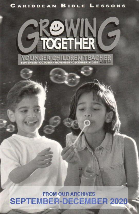 Younger Children Teacher Guide - From Our Archives For use Sept. - Dec. 2020