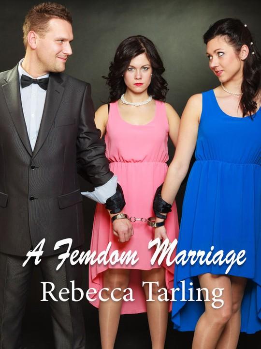 A Femdom Marriage