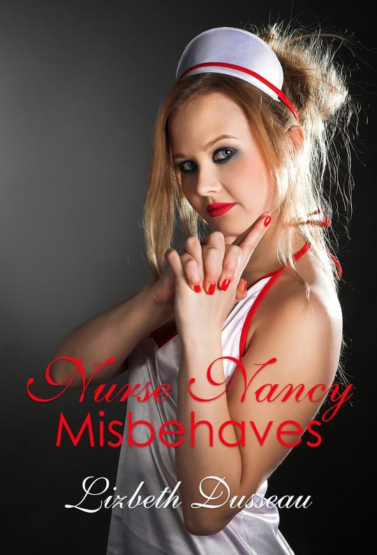 Nurse Nancy Misbehaves