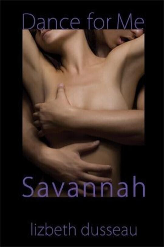 Dance For Me Savannah